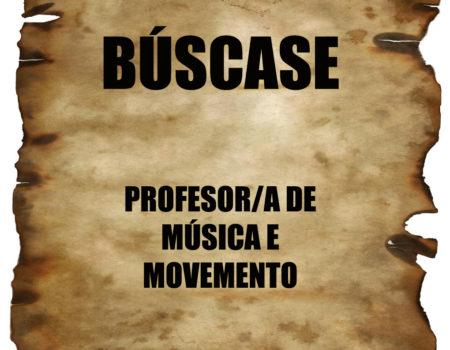 Búscase profesor/a de Música e Movemento