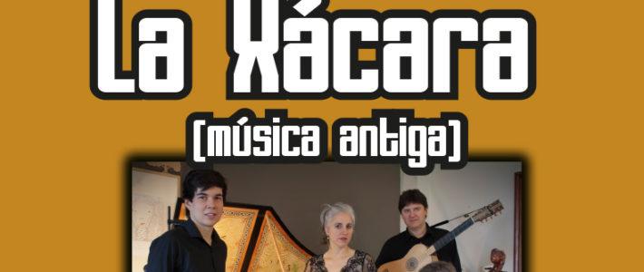 "Música Posíbeis: ""La Xácara"""