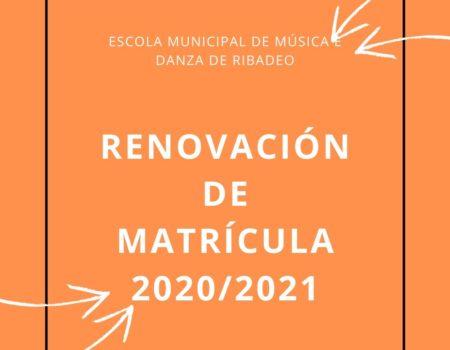 RENOVACIÓN DE MATRÍCULAS PARA O CURSO 2020/2021